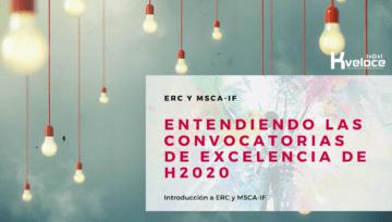 Última convocatoria de los programas Horizon2020 ERC y MSCA para proyectos individuales de Excelencia