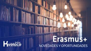 ¡Ya ha llegado el nuevo programa Erasmus+ 2021-2027!